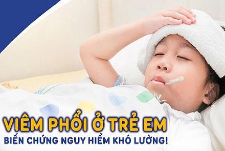 Viêm phổi ở trẻ em: Triệu chứng và cách điều trị