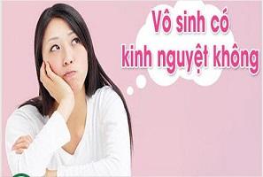Đi tìm lời giải: Phụ nữ vô sinh có kinh nguyệt không?